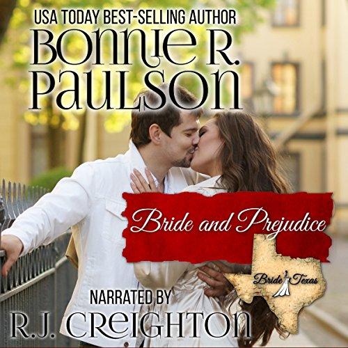 Bride and Prejudice: Bride, Texas series, Book 1