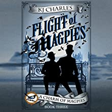 Flight of Magpies Audiobook by K. J. Charles Narrated by Cornell Collins