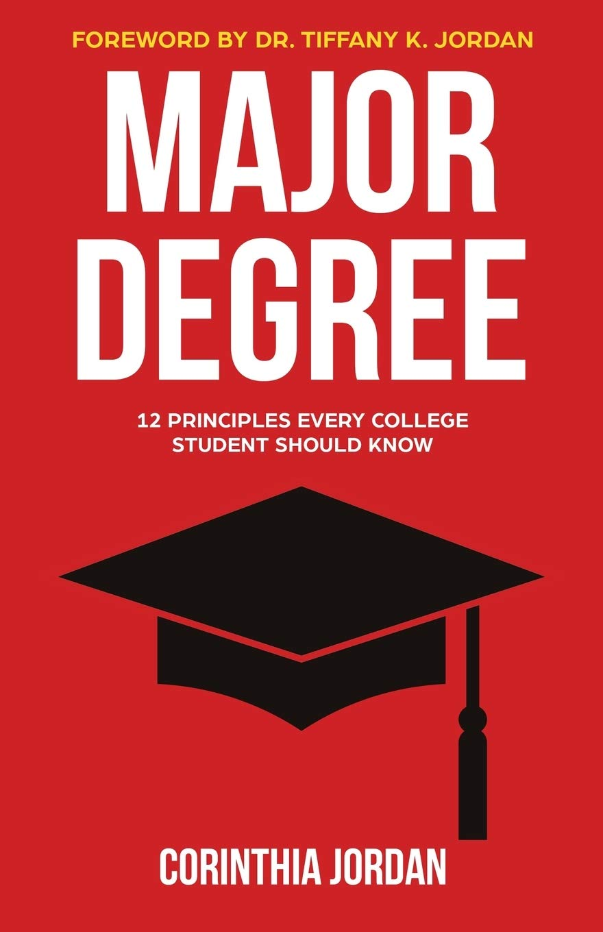 Major Degree: 12 Principles Every College Student Should