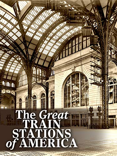 (The Great Train Stations of America)