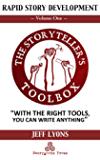 Rapid Story Development: The Storyteller's Toolbox Volume One