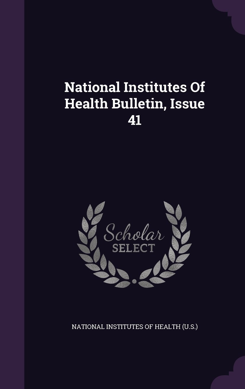 Download National Institutes Of Health Bulletin, Issue 41 pdf
