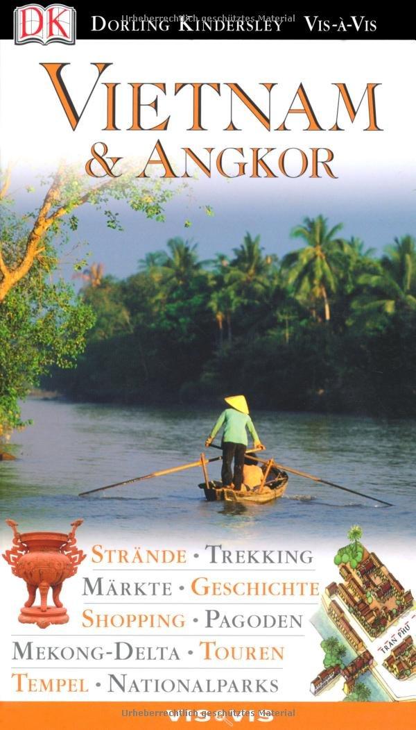 Vis a Vis Reiseführer Vietnam & Angkor