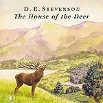 The House of the Deer | D. E. Stevenson