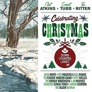 Celebrating Christmas - Down Country Lanes [ORIGINAL RECORDINGS REMASTERED] 2CD SET