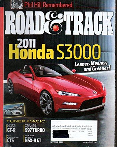 Road & Track 2008 Magazine 2011 HONDA S3OO LEANER, MEANER AND GREENER D3 Cadillac - Turbo 997 Techart
