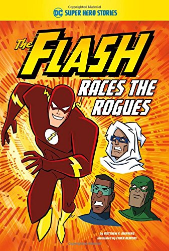 The Flash Races the Rogues (DC Super Hero -