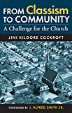 img - for From Classism to Community: A Challenge for the Church book / textbook / text book