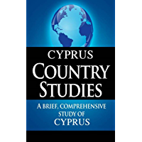 CYPRUS Country Studies: A brief, comprehensive study of Cyprus