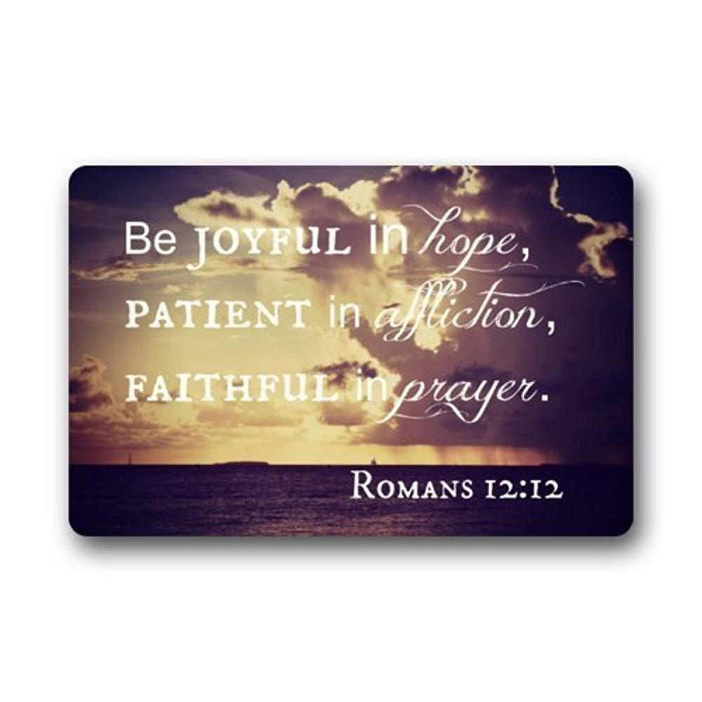 Crystal Emotion Be Joyful In Hope,Patient In Affiction,Faithful In Prayer Romans Christian Bible Home Doormats