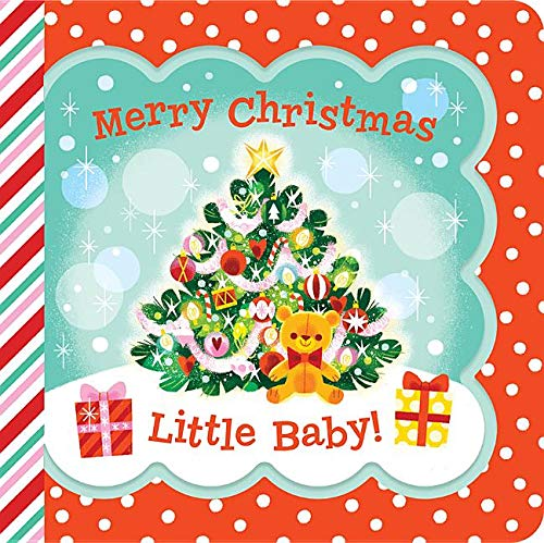 Merry Christmas, Baby! (Little Bird Greetings)