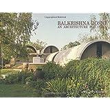 Balkrishna Doshi : An Architecture for India