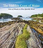 The Hidden Coast of Maine: Isles of Shoals to West Quoddy Head