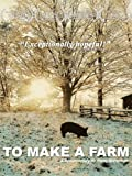 To Make a Farm