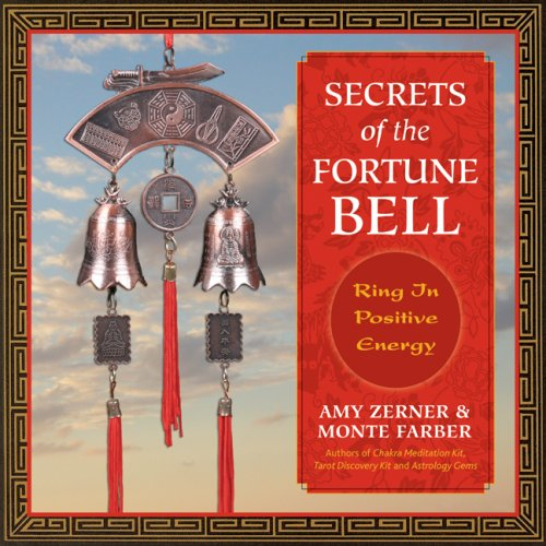 Secrets of the Fortune Bell: Ring in Positive Energy by Enchanted World