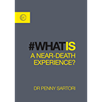 What is A Near-Death Experience? (What is series Book 1)