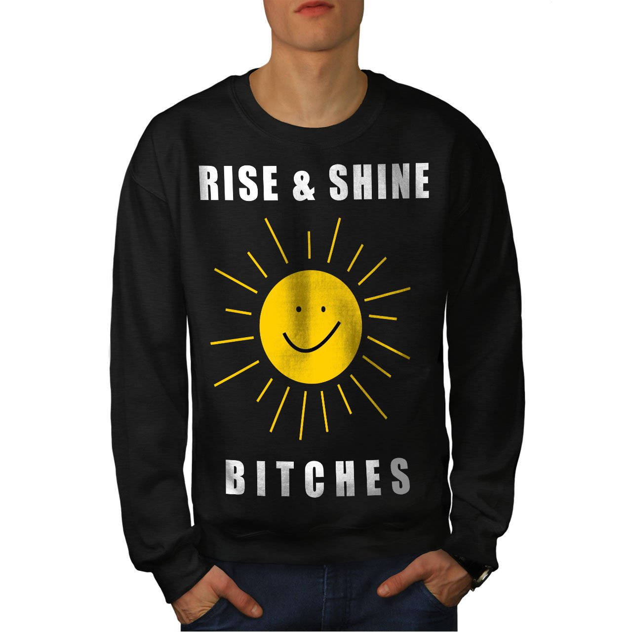 Funny Slogan Casual Jumper wellcoda Rise and Shine Mens Sweatshirt