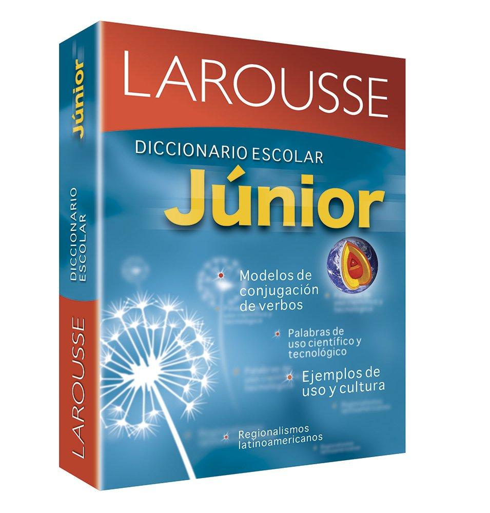 Diccionario Escolar Junior: Larousse Junior School Dictionary (Spanish Edition)