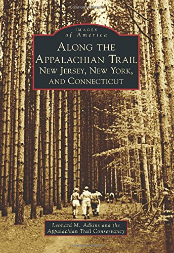 Along the Appalachian Trail: New Jersey, New York and Connecticut (Images of America) (Club America Green Jersey compare prices)