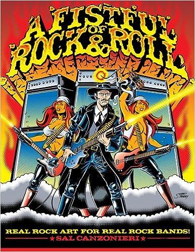 Læs downloadede bøger på iPhone A Fistful of Rock & Roll: Real Rock Art for Real Rock Bands (A Fistful of Rock & Roll Art Books) (Volume 2) by Sal Canzonieri CHM