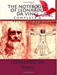 The Notebooks of Leonardo Da Vinci: C...