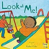 Look at Me!, Rachel Fuller, 1846432782
