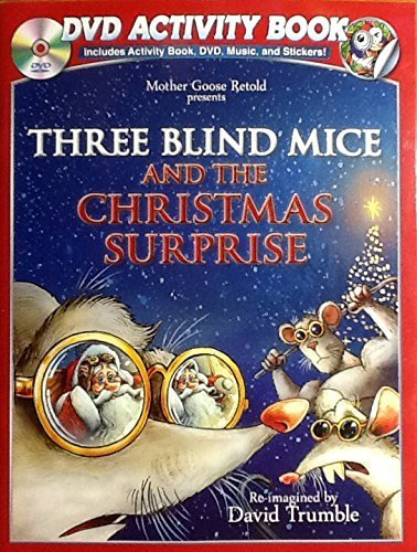 Mother Goose Retold ~ Three Blind Mice & the Christmas Surprise ~ Holiday Activity Book, Stickers, & DVD