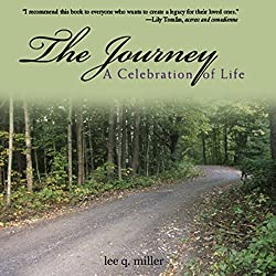 The Journey: A Celebration of Life