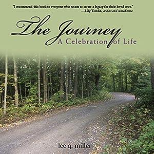 The Journey: A Celebration of Life Audiobook