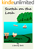 Scotch on the Loch: A heartwarming romance!