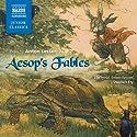 Aesop's Fables Hörbuch von Aesop Gesprochen von: Anton Lesser