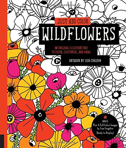Just Add Color Wildflowers 30 Original Illustrations To Customize And Hang