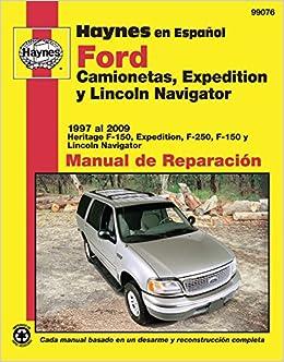 Ford Camionetas, Expedition y Lincoln Navigator Manual de Reparacion (Haynes Manuals) (Spanish Edition): Jay Storer: 9781563928895: Amazon.com: Books