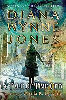 A Tale of Time City by [Jones, Diana Wynne]