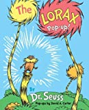 img - for The Lorax Pop-Up! by Seuss, Dr. (2012) Hardcover book / textbook / text book