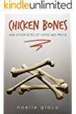 Chicken Bones: And Other Bites of Verse And Prose