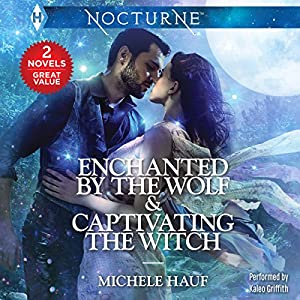 Enchanted by the Wolf & Captivating the Witch Audiobook