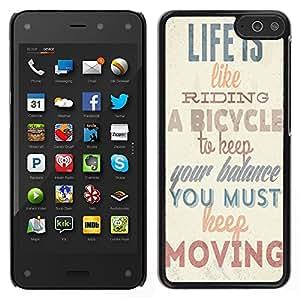 Dragon Case - FOR Amazon Fire Phone - life is like riding - Caja protectora de pl??stico duro de la cubierta Dise?¡Ào Slim Fit