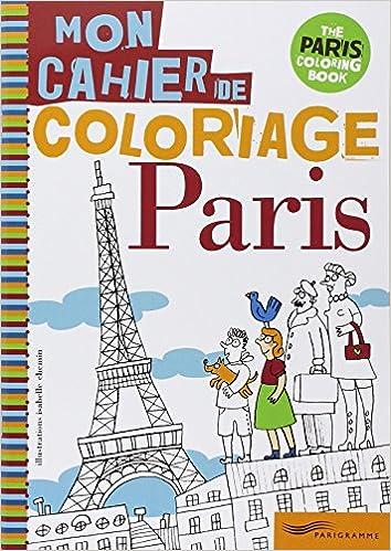 Livres PARIS, MON CAHIER DE COLORIAGE pdf, epub