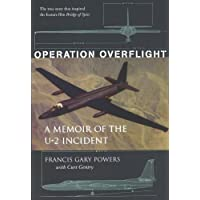 Operation Overflight: A Memoir of the U-2 Incident