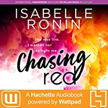 Chasing Red Audiobook by Isabelle Ronin Narrated by Vanessa Edwin, Maxwell Hamilton