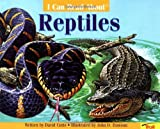 I Can Read About Reptiles, David Cutts, 0816743460
