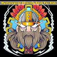 Mythological Coloring Book For Kids: Coloring