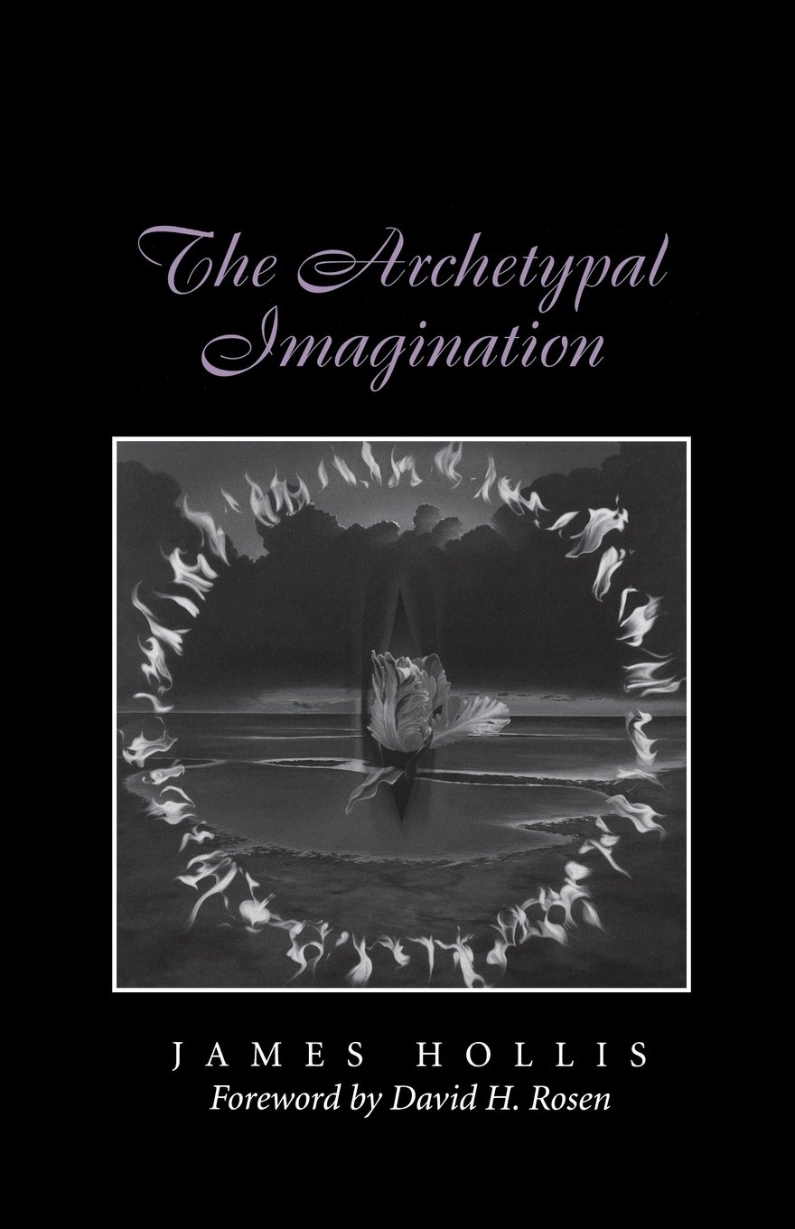 Amazon The Archetypal Imagination Carolyn And Ernest Fay