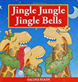 Jingle Jungle Jingle Bells, Salina Yoon, 0843124970