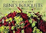 Rene's Bouquets, Rene van Rems, 0977024512