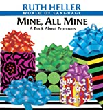 Mine, All Mine, Ruth Heller, 0613220072