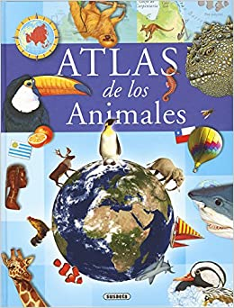 Atlas De Los Animales (Atlas Infantiles): Amazon.es: Ssuaeta ...