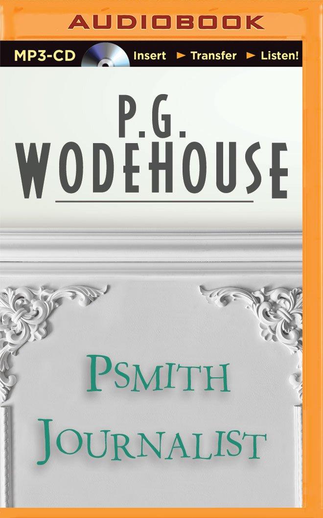 Read Online Psmith Journalist ebook