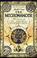 The Necromancer: The Secrets of The Immortal Nicholas Flamel
